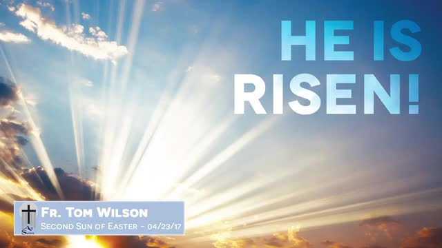 2nd Sunday of Easter 2017