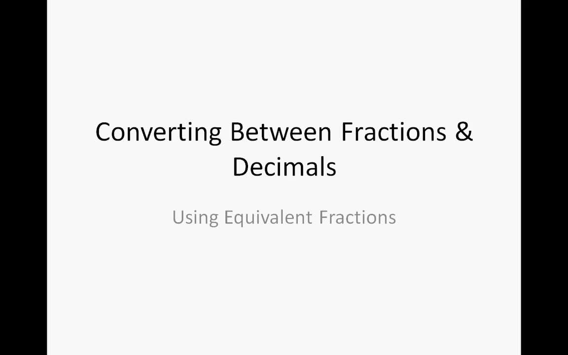 Converting Fractions to Decimals Using Equivalent Fractions ...