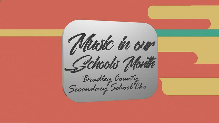 Bradley County Schools Secondary Choirs - Music in our Schools Month