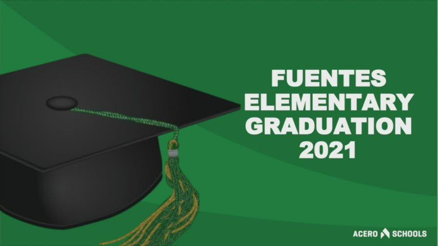 Fuentes Graduation 2021