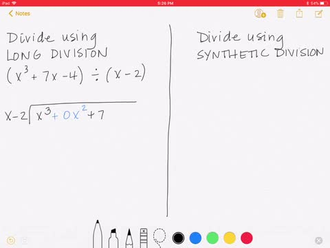 Long Division and Synthetic Division of Polynomials