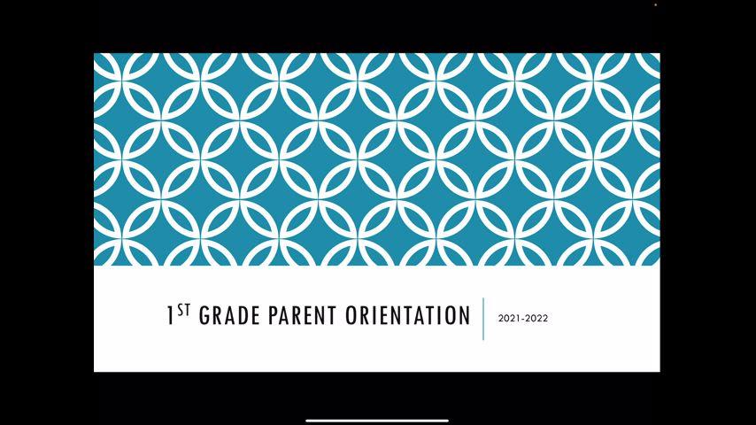 First Grade Parent Orientation