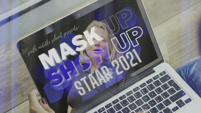 STAAR 2021 MASK UP, SHOW UP