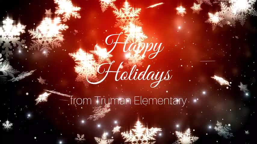 Happy Holidays from Truman Elementary Administration