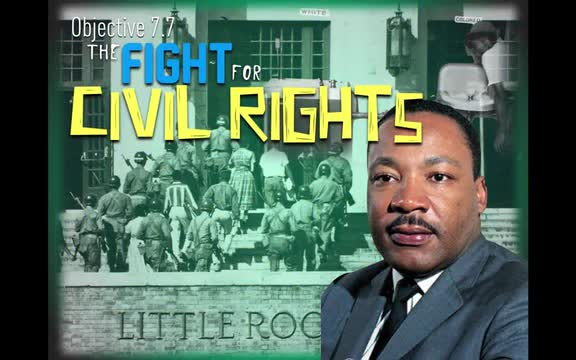 Objective 7.7- The Fight for Civil Rights