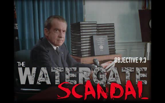 9.3 - The Watergate Scandal