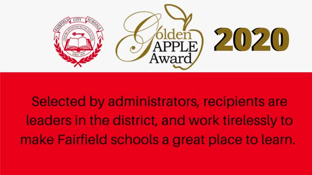 The Fairfield City School District is proud to recognize our 2020 Golden Apple Award Winners. Although we were not able to celebrate and honor them in person this year, we want to acknowledge their hard work and dedication to Fairfield. Congratulations to the winners!