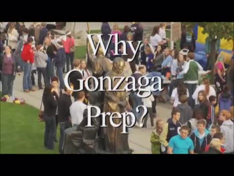 Why Gonzaga Prep?