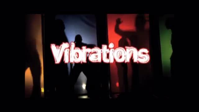 Vibrations Promo Video