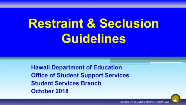 Restraints and Seclusion Guidelines