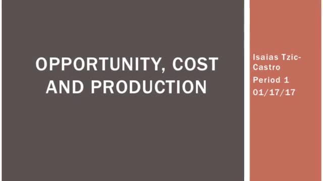 Econ Video: Opportunity Cost and Production Possibilities