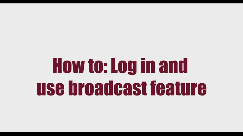 Website Tutorials - Using Broadcast Feature