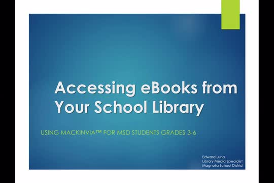 Accessing eBooks from Your School Library