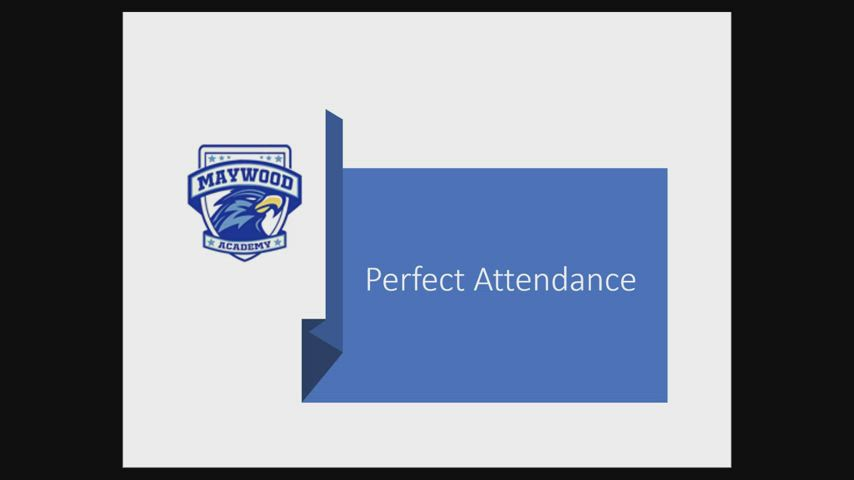 Perfect Attendance and exemplary Attendance Awards