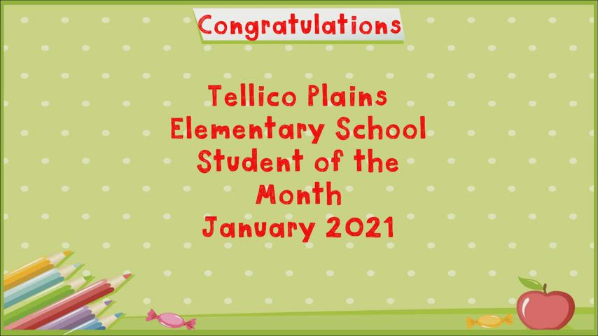 Video of the students who received the January 2021 Student of the Month Award at TPES.
