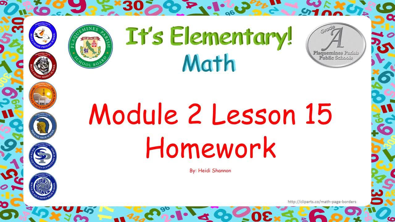 Grade 3 - Module 2 - Lesson 15 Homework | Plaquemines Parish