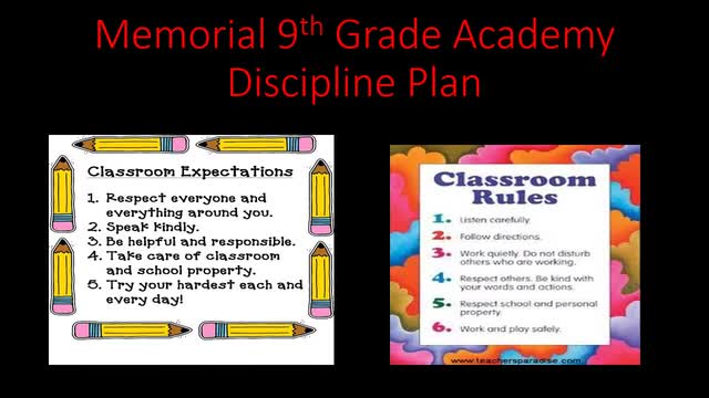 Memorial 9th Grade Discipline Plan, Suspensions, and Dress Code Standard