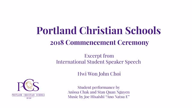Excerpt of international student speaker's speech at 2018 PCS Commencement Ceremony