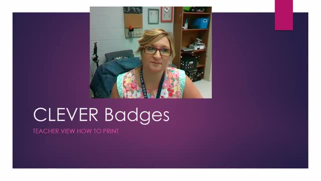 How to Print your CLEVER badges from your teacher account!