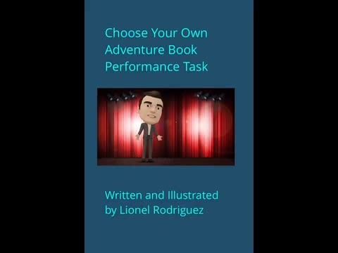 Choose Your Own Adventure Book: Lionel Rodriguez