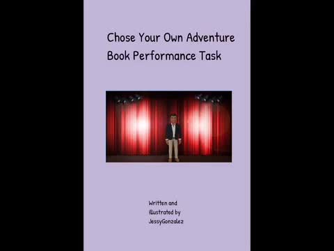 Choose Your Own Adventure Book: Jessy Gonzalez
