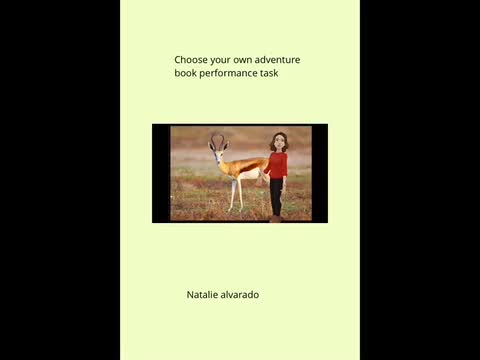 Choose Your Own Adventure Book: Natalie Alvarado