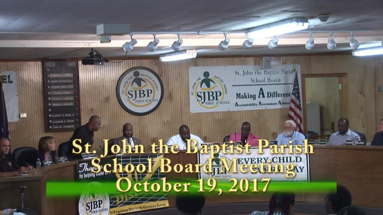 School Board Meeting 2017 10 19 St John The Baptist Parish Public