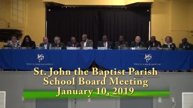 January 10 St. John the Baptist Parish School Board meeting