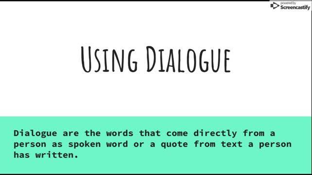 Using Dialogue