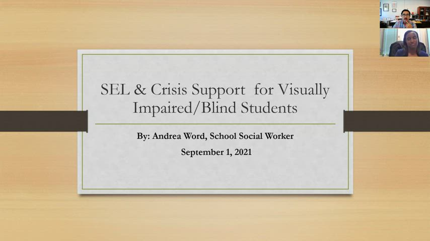 Unity Virtual Academy session recording: Social Emotional Learning and Crisis Support for Visually Impaired Students