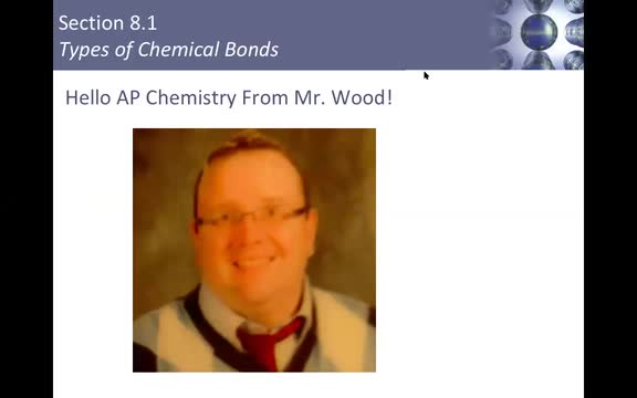 Mr. Wood's AP Chemistry Week of May 4 Lesson Part 1