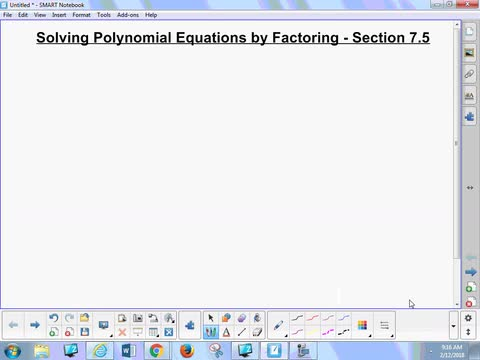 7.5 Notes 1 - Solving Polynomial Equations by Factoring
