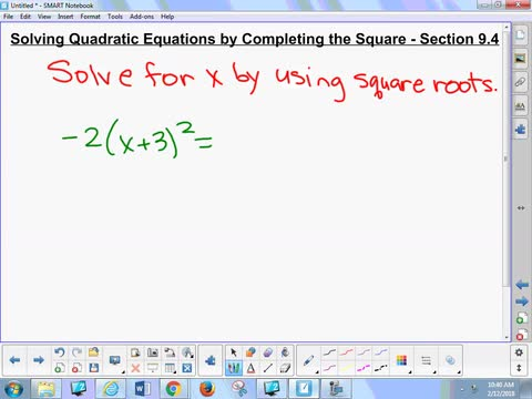 9.4 Notes 1 - Solving Quadratic Equations by Completing the Square