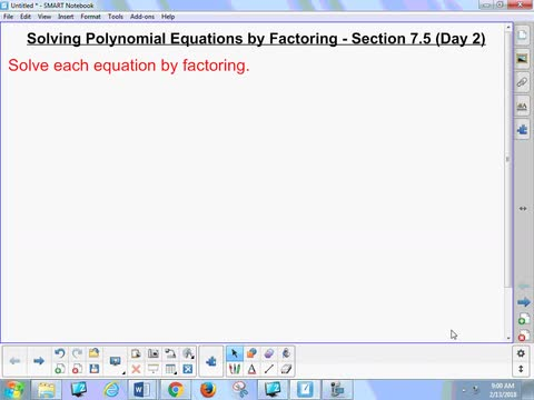 7.5 Notes 2 - Solving Polynomial Equations by Factoring