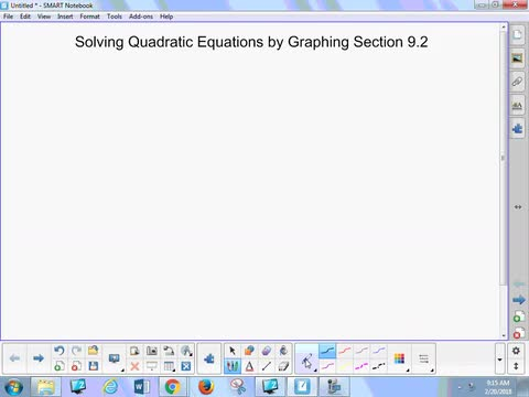 9.2 Notes - Solving Quadratic Equations by Graphing