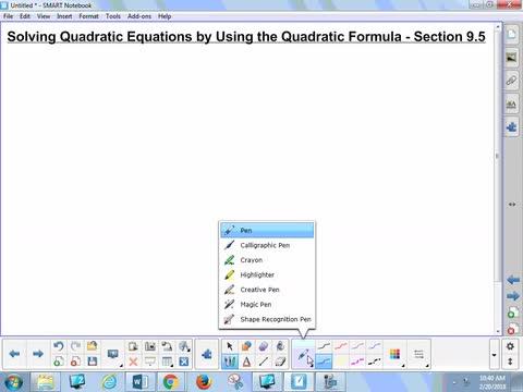 9.5 Notes 1 - Solving Quadratic Equations Using the Quadratic Formula