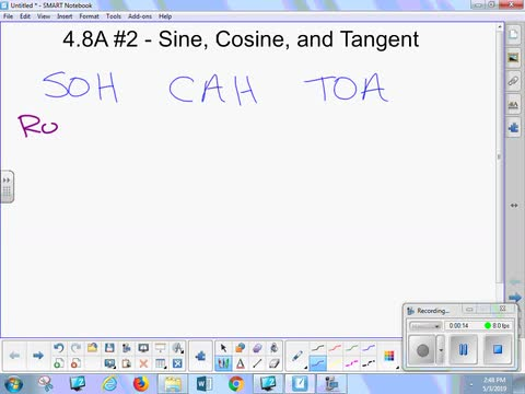 4.8A #2 Lesson - Sine, Cosine, and Tangent