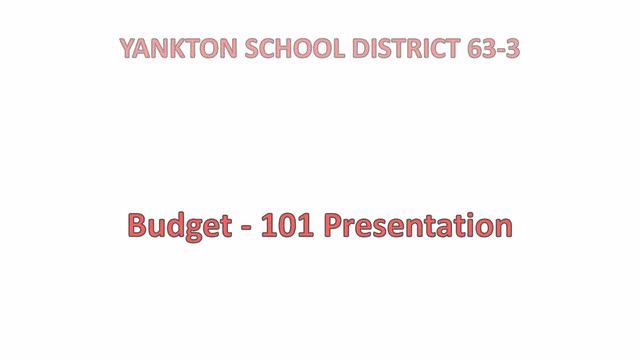 Part of Yankton School Districts Budget 101 Series of videos.